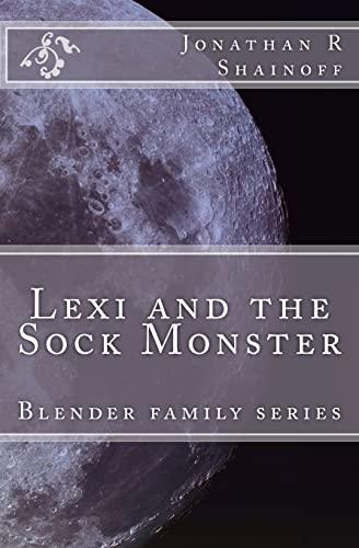 9781453837955: Lexi and the Sock Monster: Blender family series