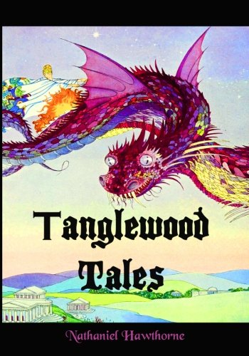 9781453838471: Tanglewood Tales: Nathaniel Hawthorne's Magical Tales of Mythology (Timeless Classic Books)