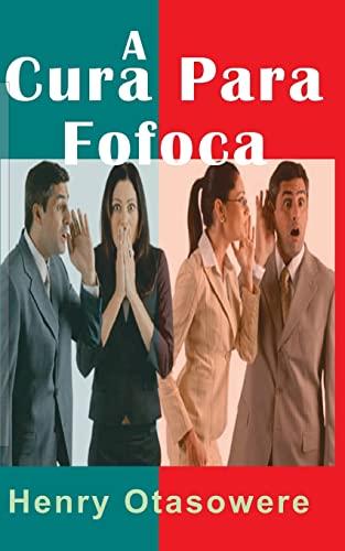 9781453839003: A Cura para Fofoca (Portuguese Edition)