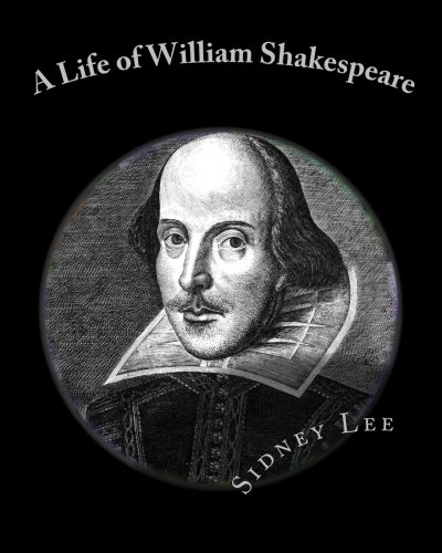 9781453839478: A Life of William Shakespeare