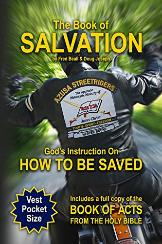 The Book of Salvation: God's Instruction on How to Be Saved: Fred Beall