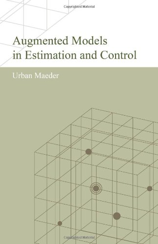 9781453842614: Augmented Models in Estimation and Control