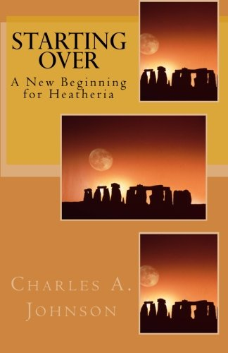 9781453842867: Starting Over: A New Beginning for Heatheria