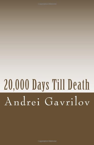 9781453842973: 20,000 Days Till Death: A Physical Reminder on the Shortness of Life