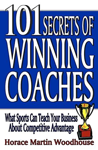 9781453843239: 101 Secrets of Winning Coaches
