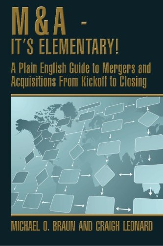M and A - It's Elementary! : Craigh Leonard; Michael