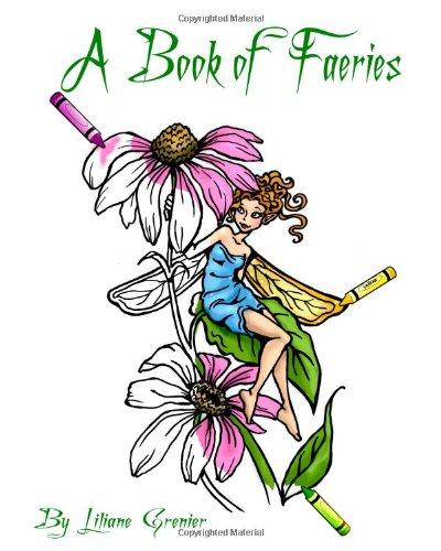9781453845400: A Book of Faeries: A Book of Faeries
