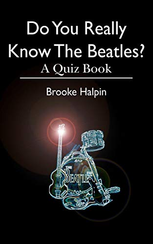 9781453845714: Do You Really Know The Beatles?: A Quiz Book