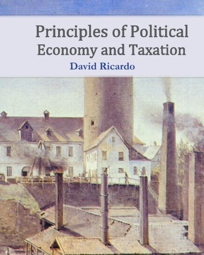 9781453846278: Principles of Political Economy and Taxation