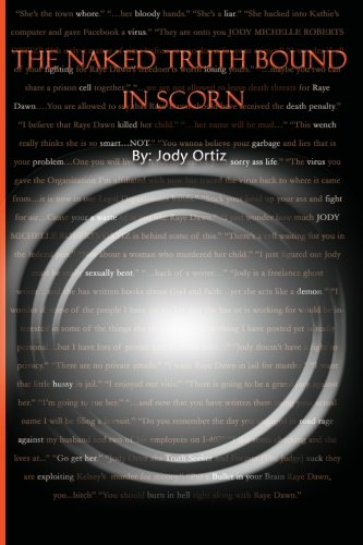 9781453846421: The Naked Truth Bound in Scorn