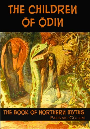 9781453847503: The Children of Odin: The Book of Northern Myths (Timeless Classic Books)