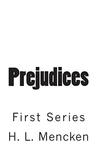 9781453849118: Prejudices: First Series