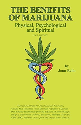 9781453849439: The Benefits of Marijuana: Physical, Psychological and Spiritual: 3