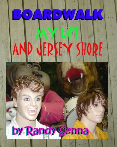 9781453849811: Boardwalk: My life and Jersey Shore