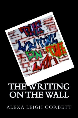 9781453850350: The Writing On The Wall