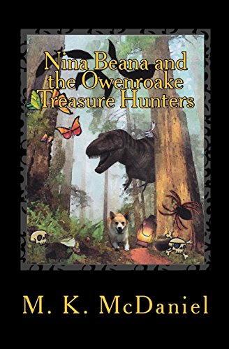 Nina Beana and the Owenroake Treasure Hunters: McDaniel, M.K.