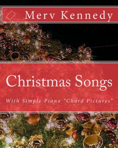 9781453851005: Christmas Songs: Kennedy Visual Piano Method