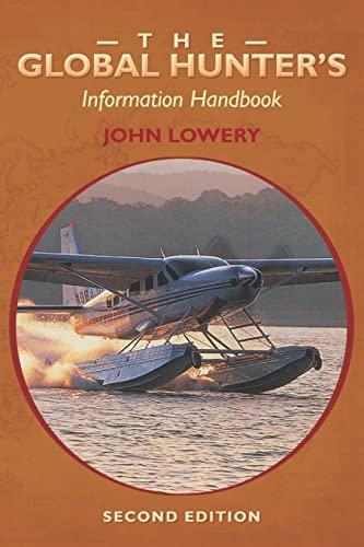9781453852286: The Global Hunter's Information Handbook