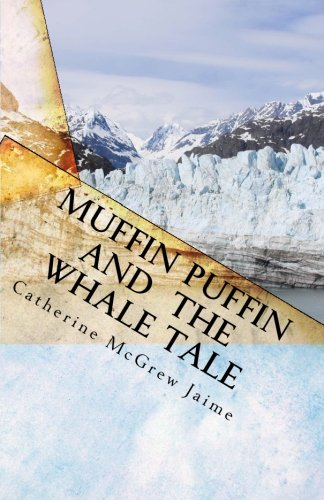 9781453852590: Muffin Puffin and the Whale Tale: Book 5 in the Horsey and Friends Series