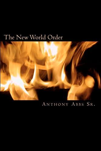 The New World Oder: Anthony Abbs Sr.