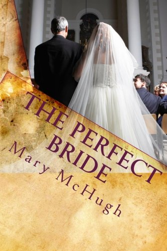 9781453853658: The Perfect Bride: Love and Sex in the World of New York Magazines