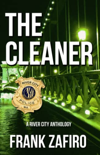 9781453855638: The Cleaner: A River City Anthology