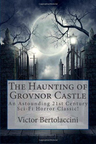 9781453856260: The Haunting of Grovnor Castle