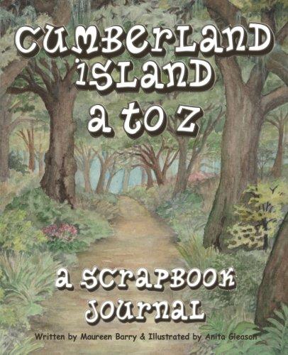 9781453861738: Cumberland Island A to Z, A Scrapbook Journal
