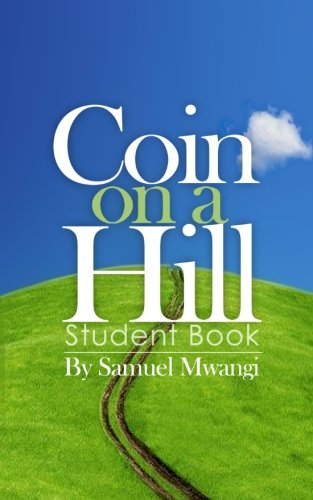 9781453862582: Coin on a Hill: Student Book