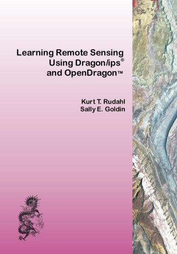 9781453862940: Learning Remote Sensing: Using Dragon/ips and OpenDragon