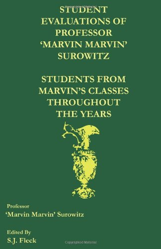 9781453864715: Student Evaluations of Professor 'Marvin Marvin' Surowitz:: Students From Marvin's Classes Throughout The Years