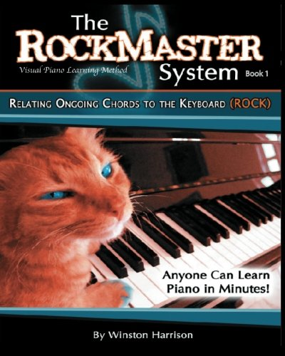 9781453866702: The Rockmaster System Book 1: Relating Ongoing Chords to the Keyboard (ROCK)