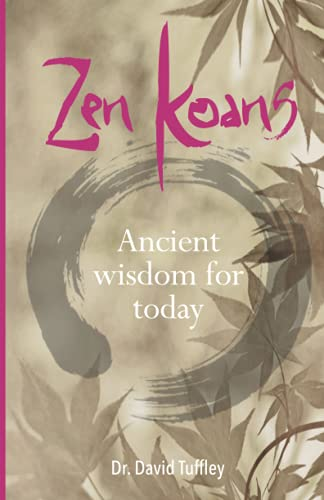9781453866931: Zen Koans: Ancient Wisdom for Today