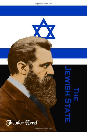 9781453869253: The Jewish State: By The Herzl, The Father of Zionism (Timeless Classic Books)