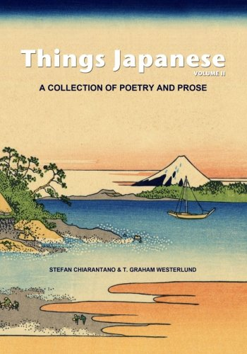 2: Things Japanese Volume II: A collection: Stefan Chiarantano