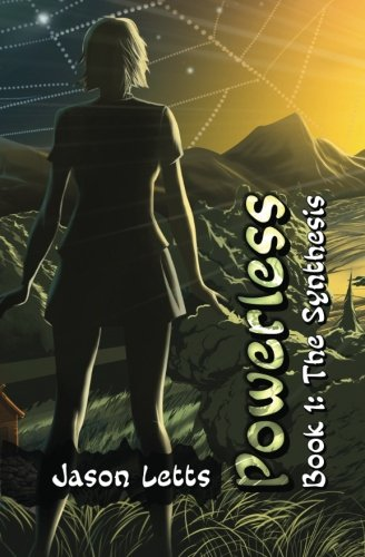 9781453869895: Powerless Book 1: The Synthesis