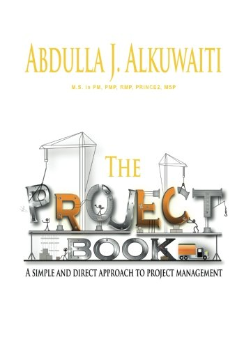 9781453870266: The Project Book: A Simple and Direct Approch to Project Management