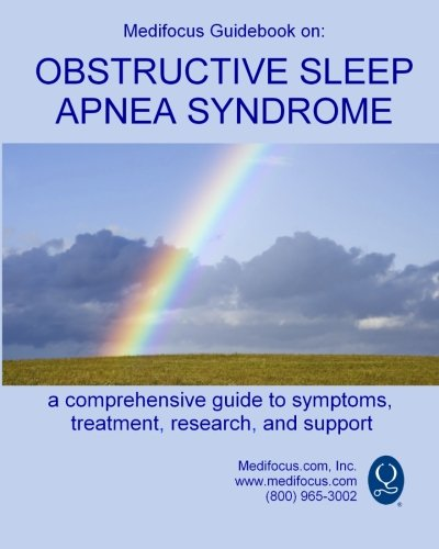 9781453871614: Medifocus Guidebook on: Obstructive Sleep Apnea Syndrome