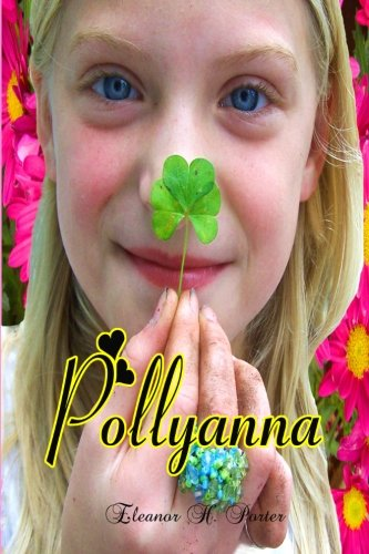 9781453871645: Pollyanna: The Long Time Children's Classic (Timeless Classic Books)
