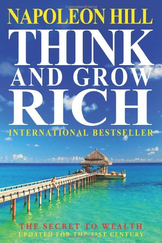 9781453872260: Think and Grow Rich: The Secret to Wealth Updated for the 21st Century