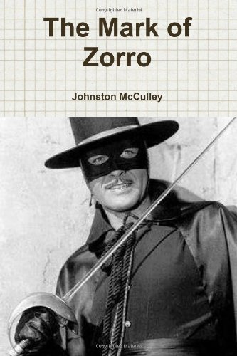 9781453875087: The Mark of Zorro