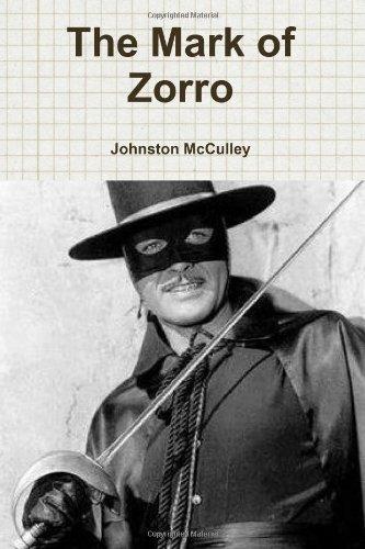 9781453875087: The Mark of Zorro