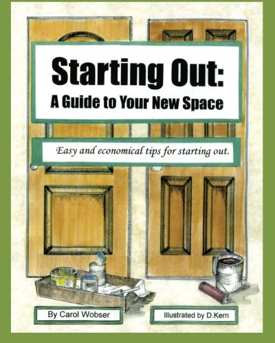 9781453876893: Starting Out: A Guide to Your New Space