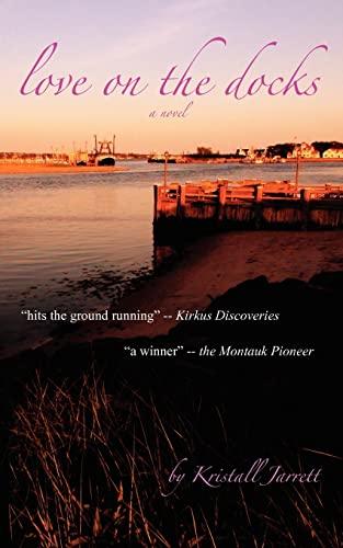 9781453877579: Love on the Docks: A Novel
