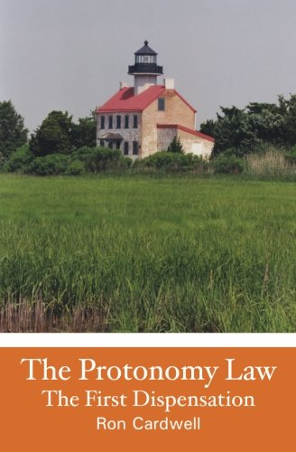 9781453879870: The Protonomy Law: The First Dispensation