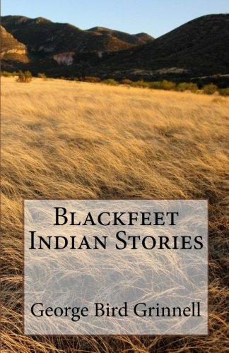 9781453881538: Blackfeet Indian Stories