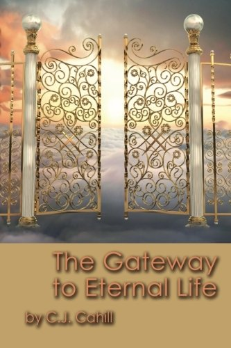 The Gateway to Eternal Life: C.J Cahill