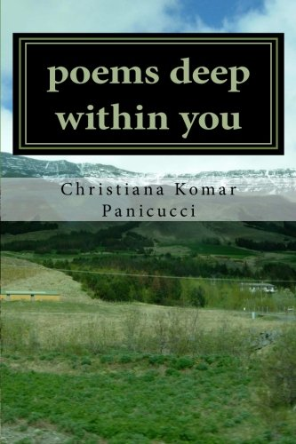 9781453882450: poems deep within you