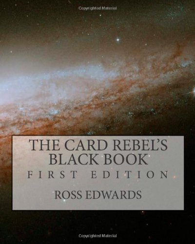 9781453882658: The Card Rebel's Black Book: First Edition