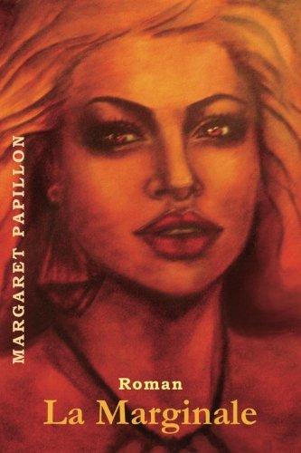 9781453883167: La Marginale (French Edition)